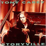 Tony Carey, Storyville