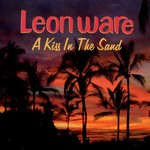 Leon Ware, A Kiss in the Sand