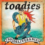 Toadies, No Deliverance