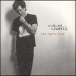 Rodney Crowell, The Outsider