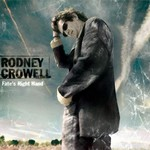 Rodney Crowell, Fate's Right Hand mp3