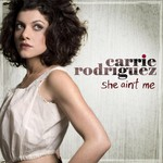Carrie Rodriguez, She Ain't Me