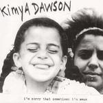 Kimya Dawson, I'm Sorry That Sometimes I'm Mean
