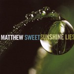 Matthew Sweet, Sunshine Lies
