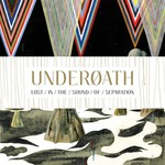 Underoath, Lost in the Sound of Separation