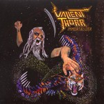 Valient Thorr, Immortalizer