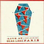 Hot Club de Paris, Live at Dead Lake