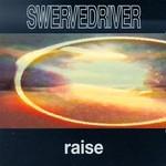 Swervedriver, Raise