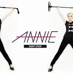 Annie, Don't Stop