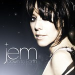 Jem, Down to Earth