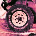 Bryan Adams, So Far So Good