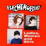 Bratmobile, Ladies, Women and Girls