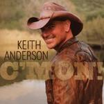 Keith Anderson, C'Mon!
