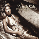 Natalie Cole, Still Unforgettable