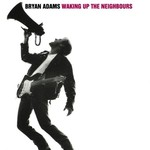 Bryan Adams, Waking Up the Neighbours mp3