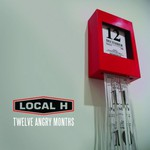 Local H, Twelve Angry Months