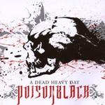 Poisonblack, A Dead Heavy Day