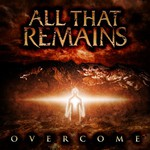 All That Remains, Overcome