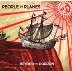 People in Planes, Beyond the Horizon