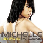 Michelle Williams, Unexpected