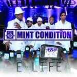 Mint Condition, E-Life