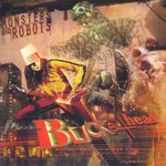 Buckethead, Monsters and Robots