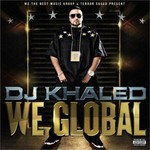DJ Khaled, We Global mp3
