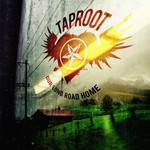 Taproot, Our Long Road Home