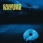 Course of Nature, Superkala