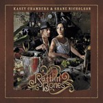 Kasey Chambers & Shane Nicholson, Rattlin' Bones