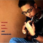Jake Shimabukuro, Walking Down Rainhill