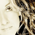 Celine Dion, All the Way... A Decade of Song