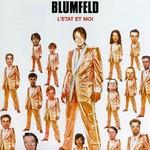 Blumfeld, L'etat et moi