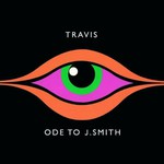 Travis, Ode to J. Smith