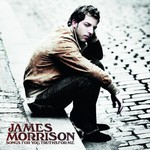 James Morrison, Songs for You, Truths for Me