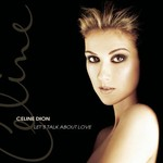 Celine Dion, Let's Talk About Love