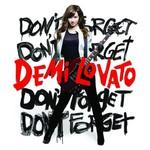 Demi Lovato, Don't Forget