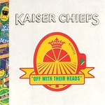 Kaiser Chiefs, Off With Their Heads mp3