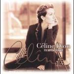 Celine Dion, S'il suffisait d'aimer