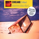 Chicane, Chilled