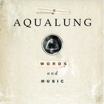 Aqualung, Words and Music