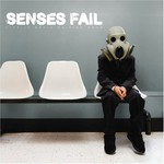 Senses Fail, Life Is Not a Waiting Room