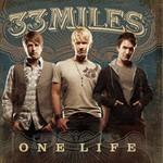 33Miles, One Life