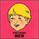 POLYSICS, Neu