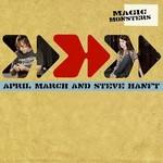 April March & Steve Hanft, Magic Monsters