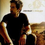 Josh Kelley, To Remember