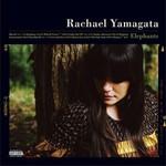 Rachael Yamagata, Elephants... Teeth Sinking Into Heart