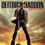 Deitrick Haddon, Revealed