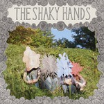 The Shaky Hands, The Shaky Hands