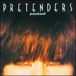 The Pretenders, Packed!